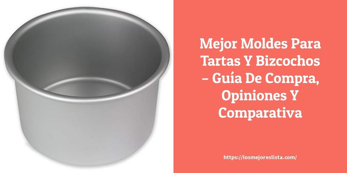 Mejor Moldes Para Tartas Y Bizcochos – Guía De Compra, Opiniones Y Comparativa