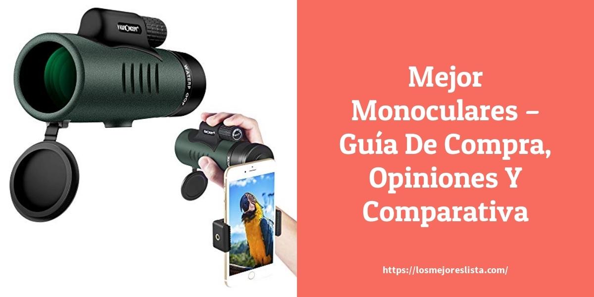 Mejor Monoculares – Guía De Compra, Opiniones Y Comparativa