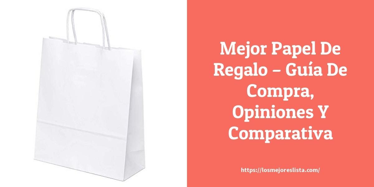 Mejor Papel De Regalo – Guía De Compra, Opiniones Y Comparativa