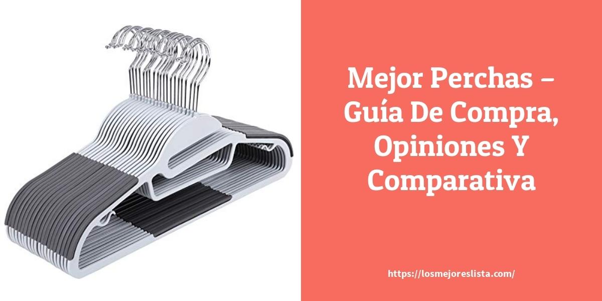 Mejor Perchas – Guía De Compra, Opiniones Y Comparativa