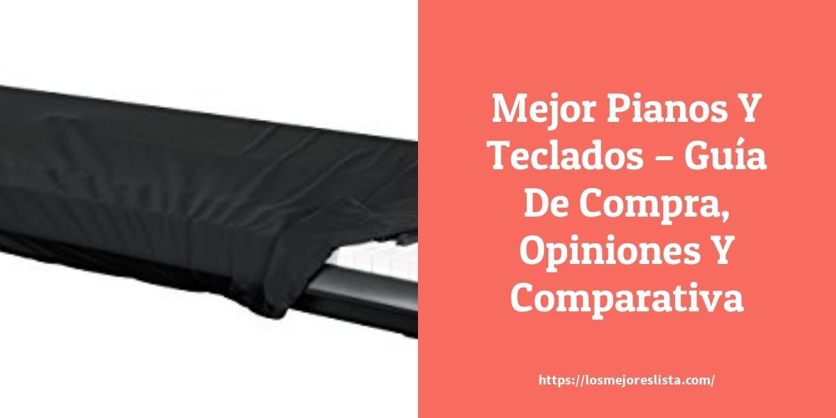 Mejor Pianos Y Teclados – Guía De Compra, Opiniones Y Comparativa