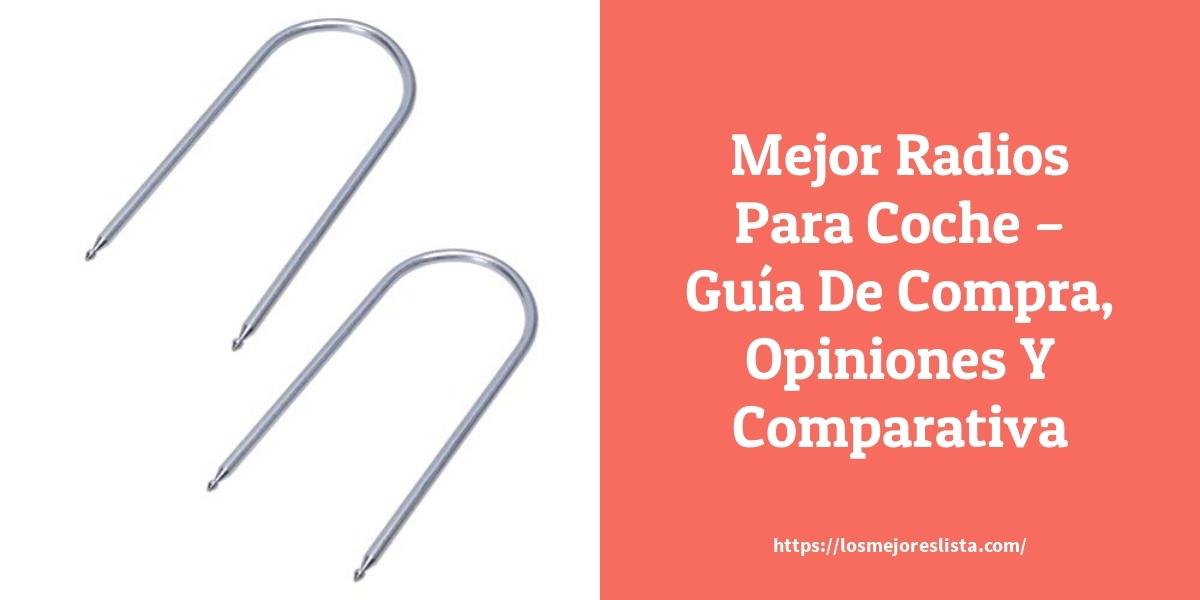 Mejor Radios Para Coche – Guía De Compra, Opiniones Y Comparativa