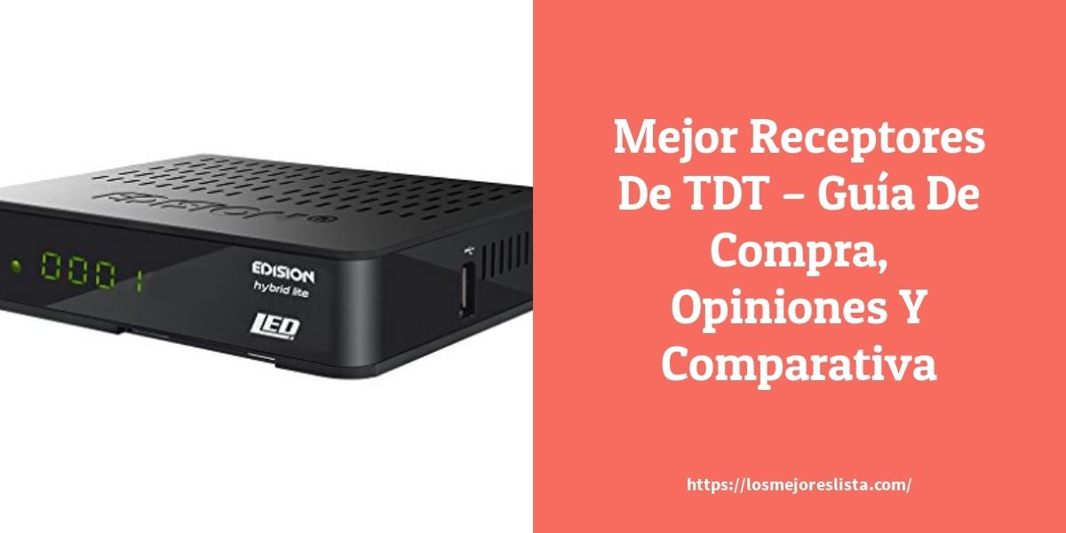 Mejor Receptores De TDT – Guía De Compra, Opiniones Y Comparativa