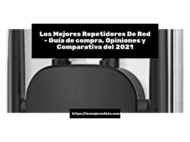 Mejor Repetidores De Red – Guía De Compra, Opiniones Y Comparativa