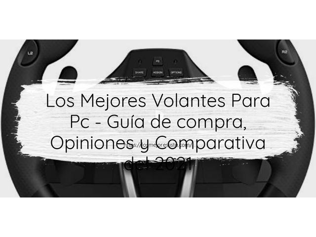 Mejor Volantes Para PC – Guía De Compra, Opiniones Y Comparativa