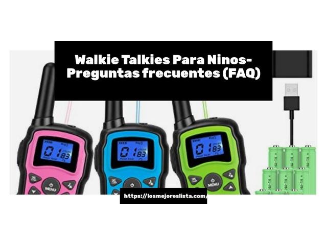 Mejor Walkie Talkies Para Niños – Guía De Compra, Opiniones Y Comparativa