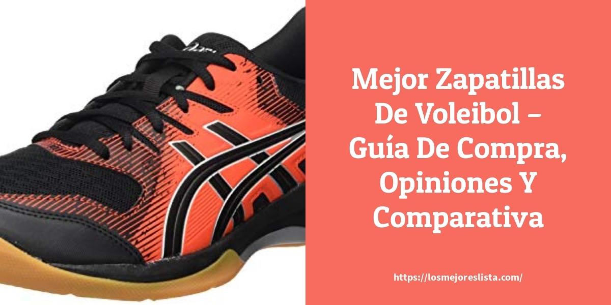 Mejor Zapatillas De Voleibol – Guía De Compra, Opiniones Y Comparativa