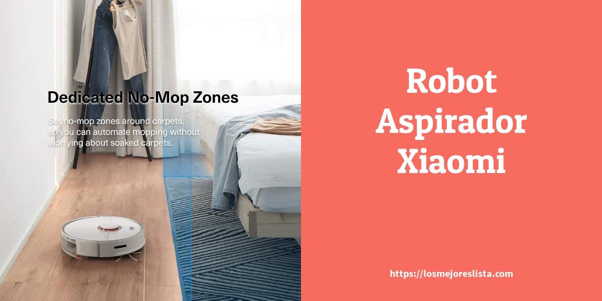 Los Mejores Robot Aspirador Xiaomi – Guía de compra, Opiniones y Comparativa