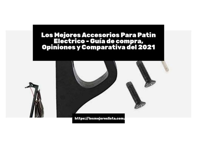 Los Mejores Accesorios Para Patin Electrico – Guía de compra, Opiniones y Comparativa del 2021 (España)
