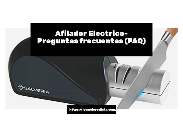 Los Mejores Afilador Electrico – Guía de compra, Opiniones y Comparativa del 2021 (España)