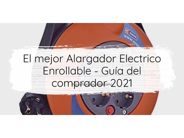 Los Mejores Alargador Electrico Enrollable – Guía de compra, Opiniones y Comparativa del 2021 (España)