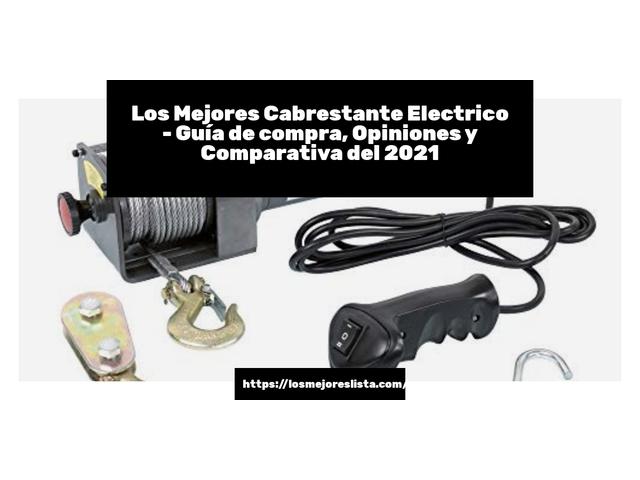 Los Mejores Cabrestante Electrico – Guía de compra, Opiniones y Comparativa del 2021 (España)