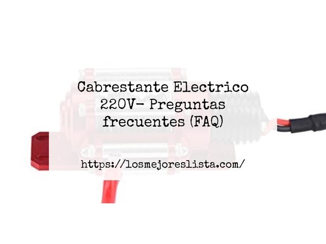 Los Mejores Cabrestante Electrico 220V – Guía de compra, Opiniones y Comparativa del 2021 (España)