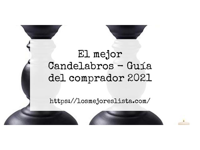 Los Mejores Candelabros – Guía de compra, Opiniones y Comparativa del 2021 (España)