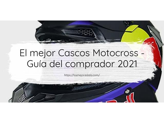 Los Mejores Cascos Motocross – Guía de compra, Opiniones y Comparativa del 2021 (España)