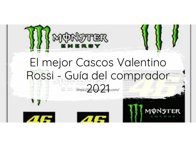 Los Mejores Cascos Valentino Rossi – Guía de compra, Opiniones y Comparativa del 2021 (España)