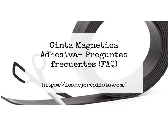 Los Mejores Cinta Magnetica Adhesiva – Guía de compra, Opiniones y Comparativa del 2021