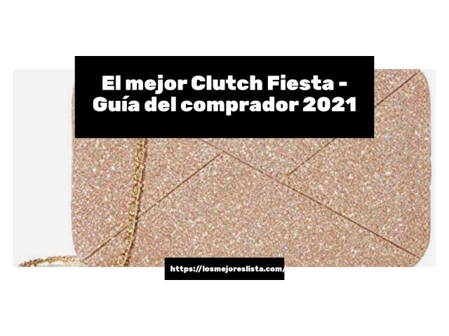 Los Mejores Clutch Fiesta – Guía de compra, Opiniones y Comparativa del 2021 (España)