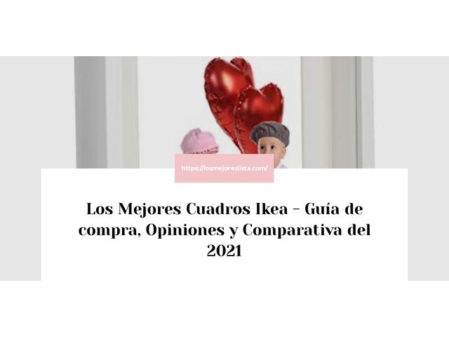 Los Mejores Cuadros Ikea – Guía de compra, Opiniones y Comparativa del 2021 (España)