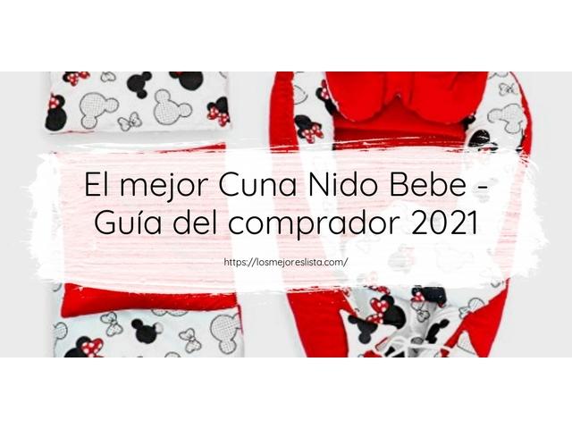 Los Mejores Cuna Nido Bebe – Guía de compra, Opiniones y Comparativa del 2021