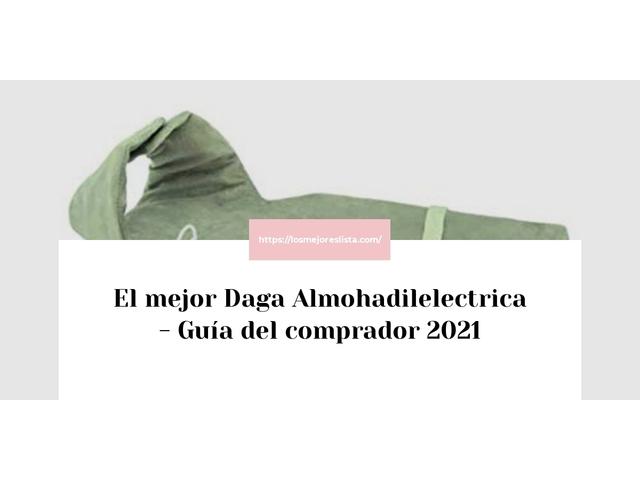 Los Mejores Daga Almohadilelectrica – Guía de compra, Opiniones y Comparativa del 2021 (España)