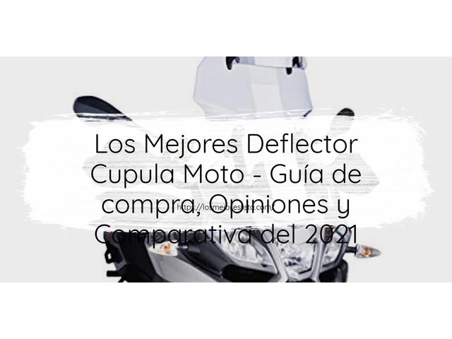 Los Mejores Deflector Cupula Moto – Guía de compra, Opiniones y Comparativa del 2021
