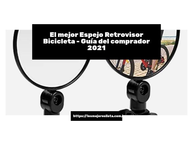 Los Mejores Espejo Retrovisor Bicicleta – Guía de compra, Opiniones y Comparativa del 2021
