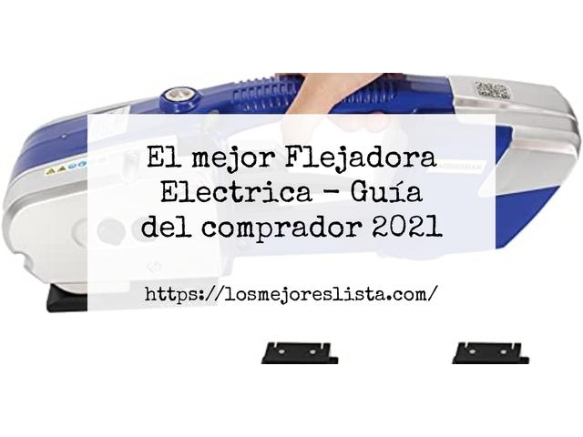 Los Mejores Flejadora Electrica – Guía de compra, Opiniones y Comparativa del 2021 (España)