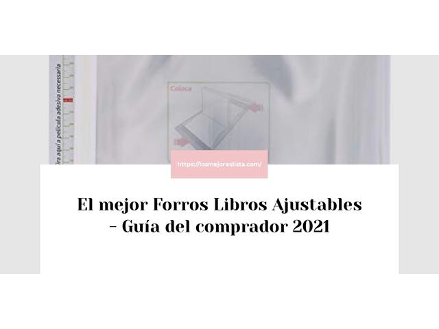 Los Mejores Forros Libros Ajustables – Guía de compra, Opiniones y Comparativa del 2021