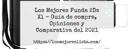 Los Mejores Funda 2Ds Xl Guía de compra Opiniones y Comparativa del 2021