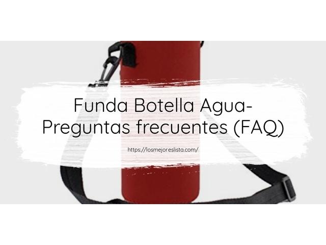 Los Mejores Funda Botella Agua – Guía de compra, Opiniones y Comparativa del 2021