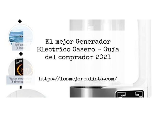 Los Mejores Generador Electrico Casero – Guía de compra, Opiniones y Comparativa del 2021 (España)