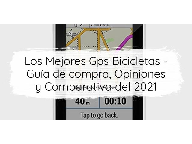 Los Mejores Gps Bicicletas – Guía de compra, Opiniones y Comparativa del 2021 (España)