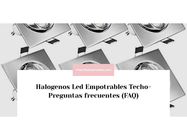 Los Mejores Halogenos Led Empotrables Techo – Guía de compra, Opiniones y Comparativa del 2021