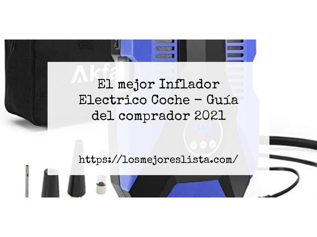 Los Mejores Inflador Electrico Coche – Guía de compra, Opiniones y Comparativa del 2021 (España)