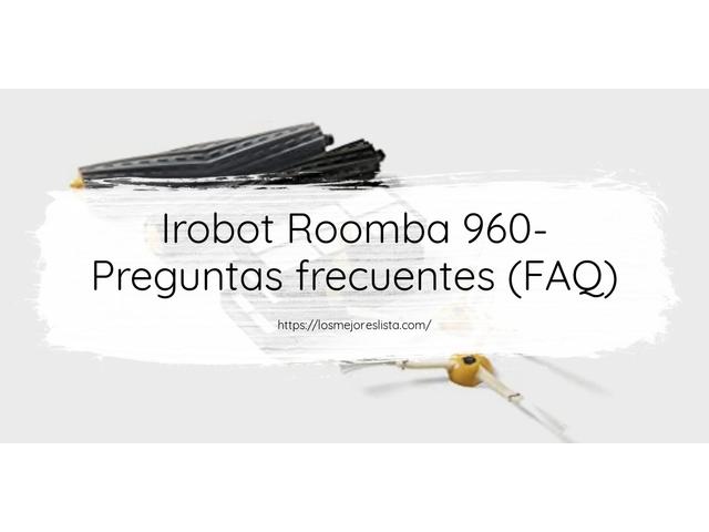 Los Mejores Irobot Roomba 960 – Guía de compra, Opiniones y Comparativa del 2021