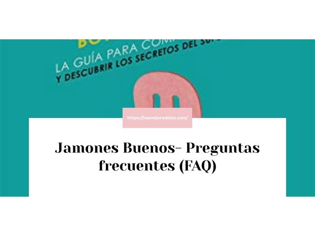 Los Mejores Jamones Buenos – Guía de compra, Opiniones y Comparativa del 2021 (España)