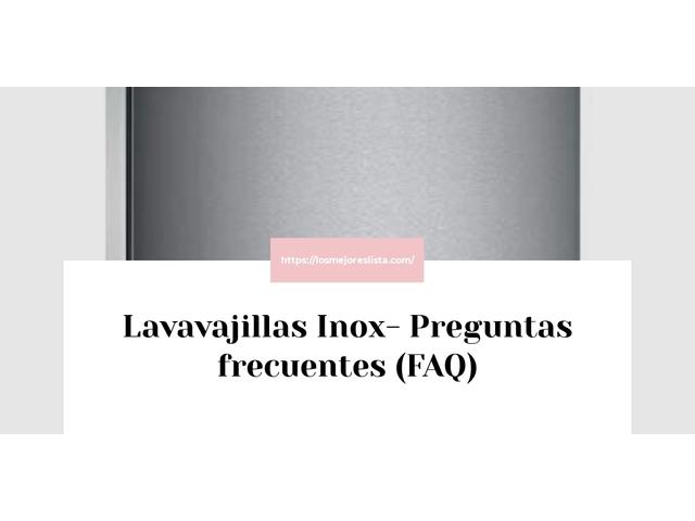 Los Mejores Lavavajillas Inox – Guía de compra, Opiniones y Comparativa del 2021 (España)