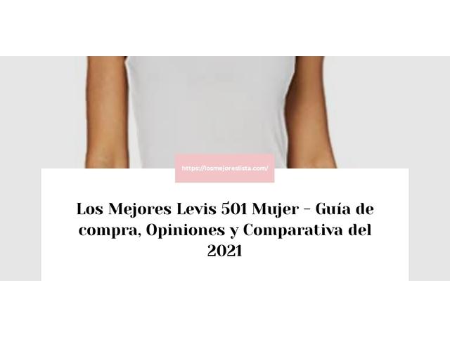 Los Mejores Levis 501 Mujer – Guía de compra, Opiniones y Comparativa del 2021