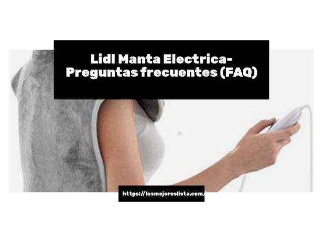 Los Mejores Lidl Manta Electrica – Guía de compra, Opiniones y Comparativa del 2021 (España)