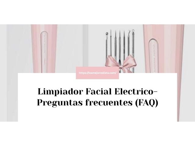 Los Mejores Limpiador Facial Electrico – Guía de compra, Opiniones y Comparativa del 2021 (España)