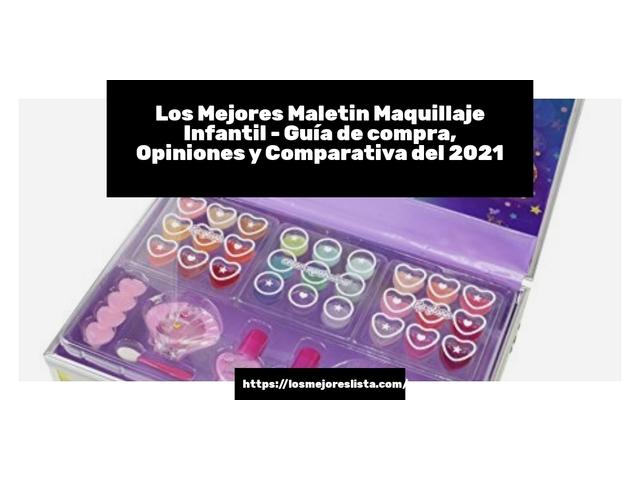 Los Mejores Maletin Maquillaje Infantil – Guía de compra, Opiniones y Comparativa del 2021
