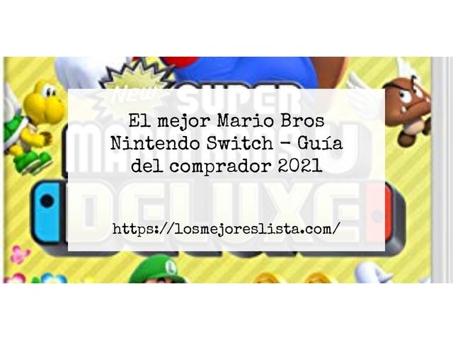 Los Mejores Mario Bros Nintendo Switch – Guía de compra, Opiniones y Comparativa del 2021