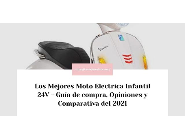 Los Mejores Moto Electrica Infantil 24V – Guía de compra, Opiniones y Comparativa del 2021 (España)
