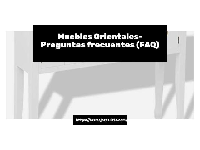 Los Mejores Muebles Orientales – Guía de compra, Opiniones y Comparativa del 2021 (España)