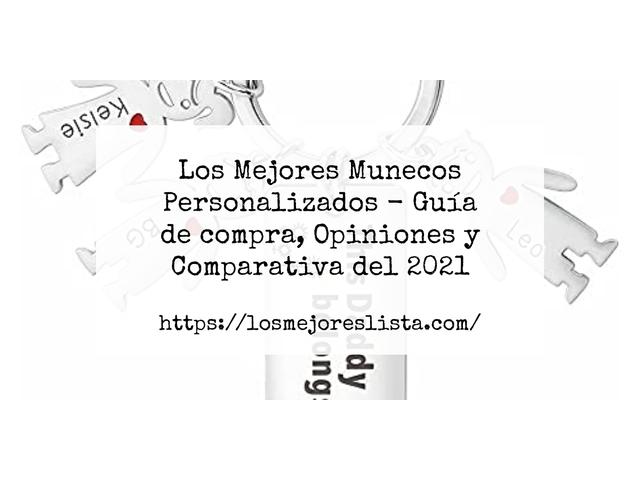 Los Mejores Munecos Personalizados – Guía de compra, Opiniones y Comparativa del 2021 (España)
