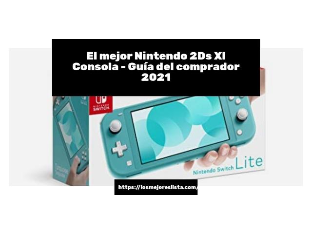 Los Mejores Nintendo 2Ds Xl Consola – Guía de compra, Opiniones y Comparativa del 2021
