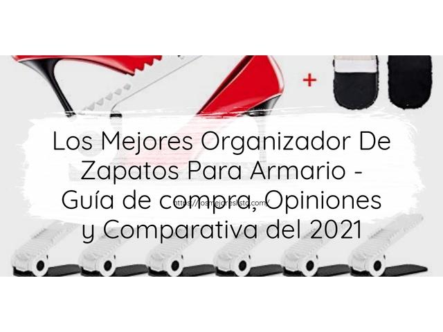 Los Mejores Organizador De Zapatos Para Armario – Guía de compra, Opiniones y Comparativa del 2021
