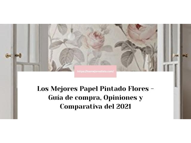 Los Mejores Papel Pintado Flores – Guía de compra, Opiniones y Comparativa del 2021