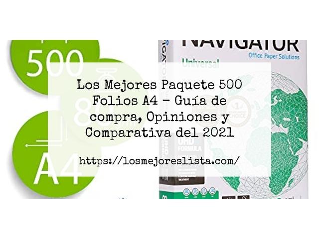 Los Mejores Paquete 500 Folios A4 – Guía de compra, Opiniones y Comparativa del 2021 (España)